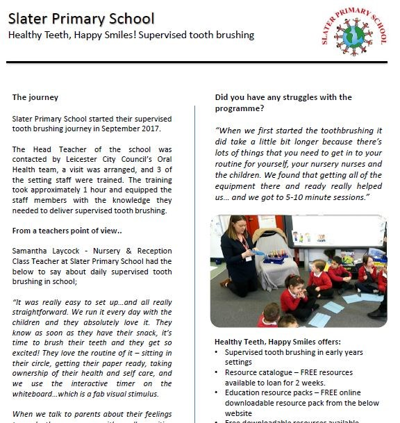 Slater Primary School - Oral Health  Slater Primary School - Healthy Teeth, Happy Smiles! Supervised tooth brushing